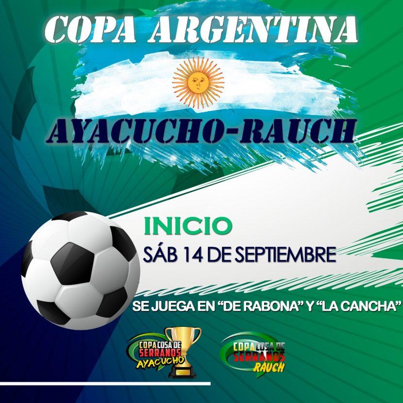 ¡SE VIENE LA COPA ARGENTINA AYACUCHO-RAUCH!