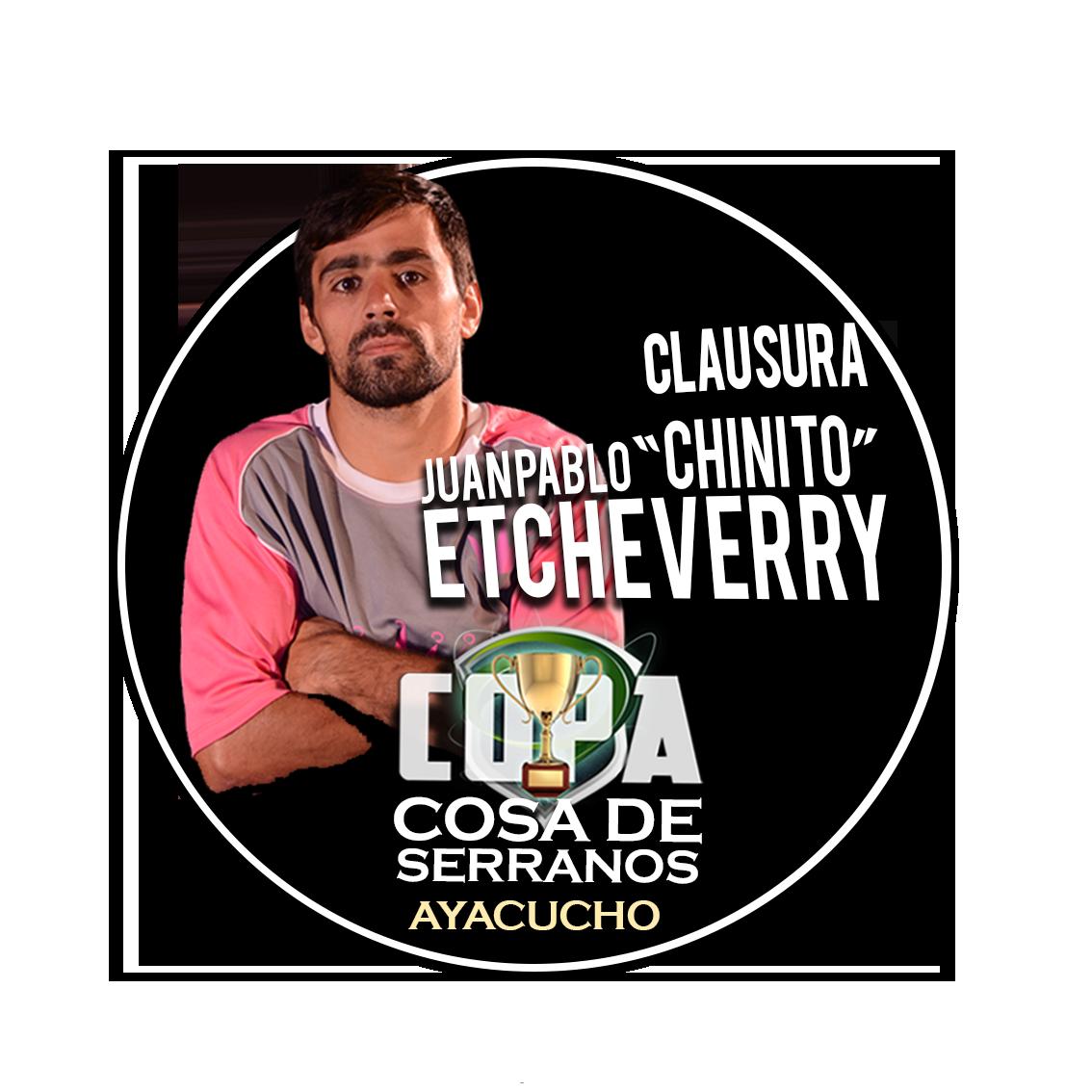 """FORMATO CLAUSURA JUAN PABLO """"CHINITO"""" ETCHEVERRY"""